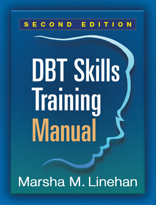 Dbt Skills Training Manual Second Edition  Behavioral Tech