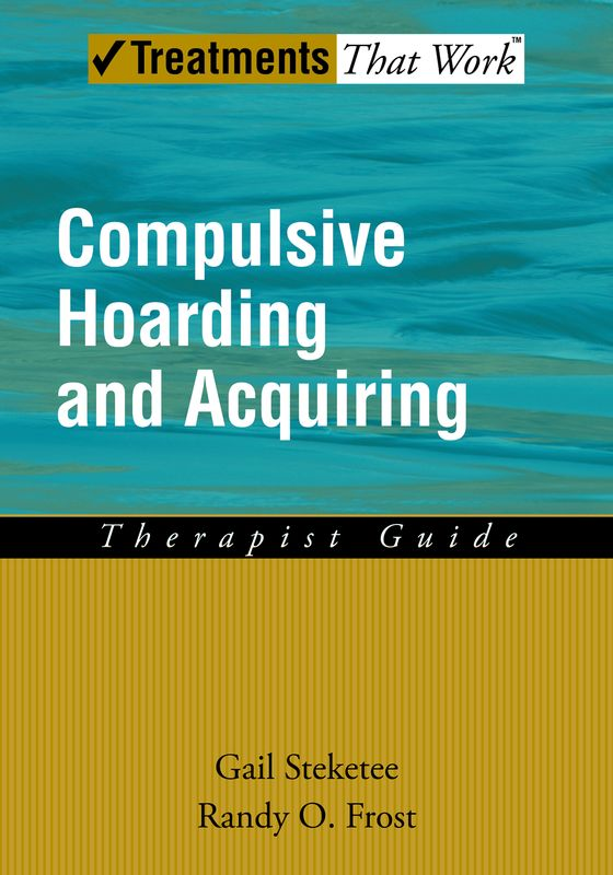 TTW: Compulsive Hoarding & Acquiring (Therapist Guide)