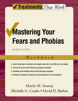 TTW: Mastering Your Fears and Phobias, 2nd Ed. (Client Workbook)