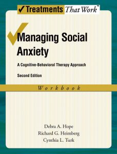 Managing Social Anxiety, 2nd Ed. (Client  Workbook)