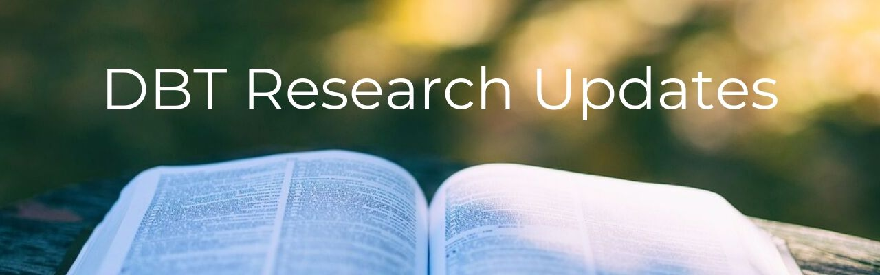 DBT Research Updates